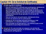 cap tulo viii de la solicitud de certificados29