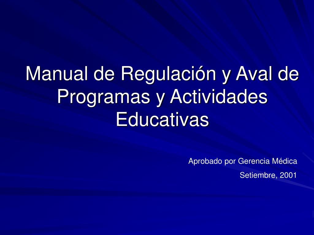 manual de regulaci n y aval de programas y actividades educativas l.