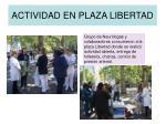 actividad en plaza libertad