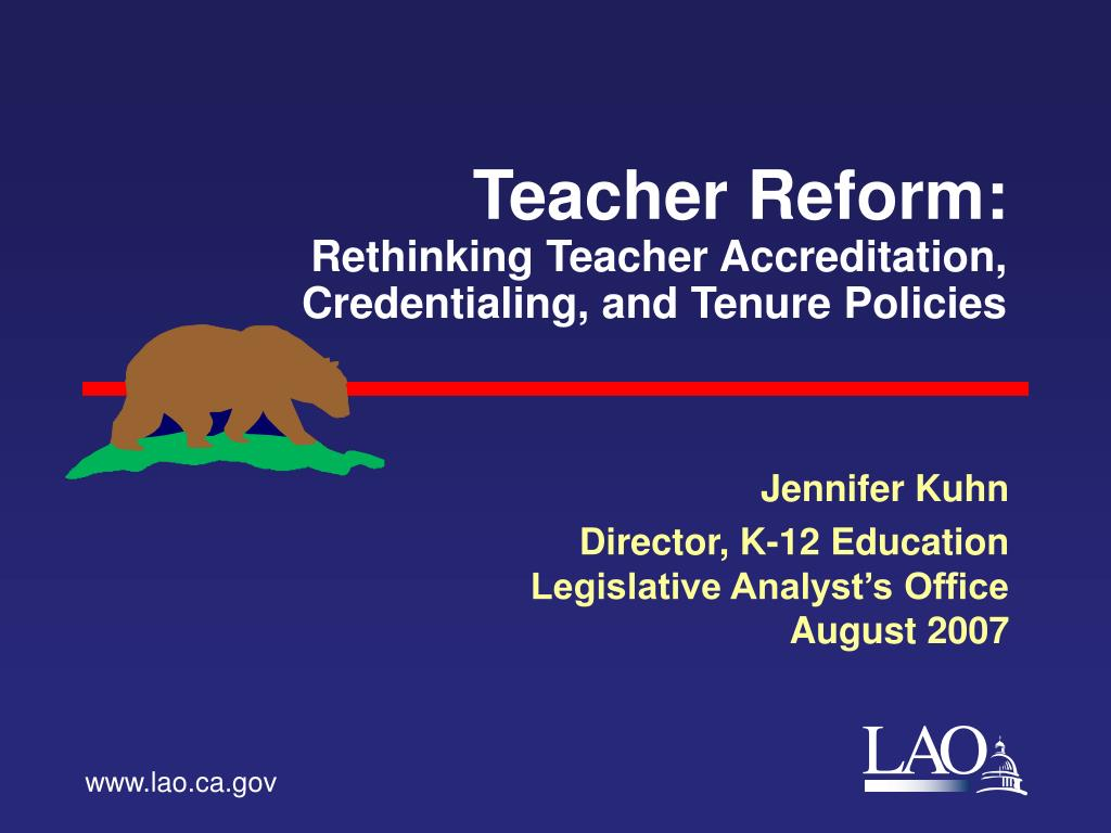 teacher reform rethinking teacher accreditation credentialing and tenure policies l.