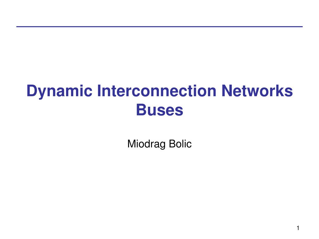 dynamic interconnection networks buses l.