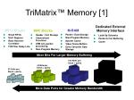 trimatrix memory 1