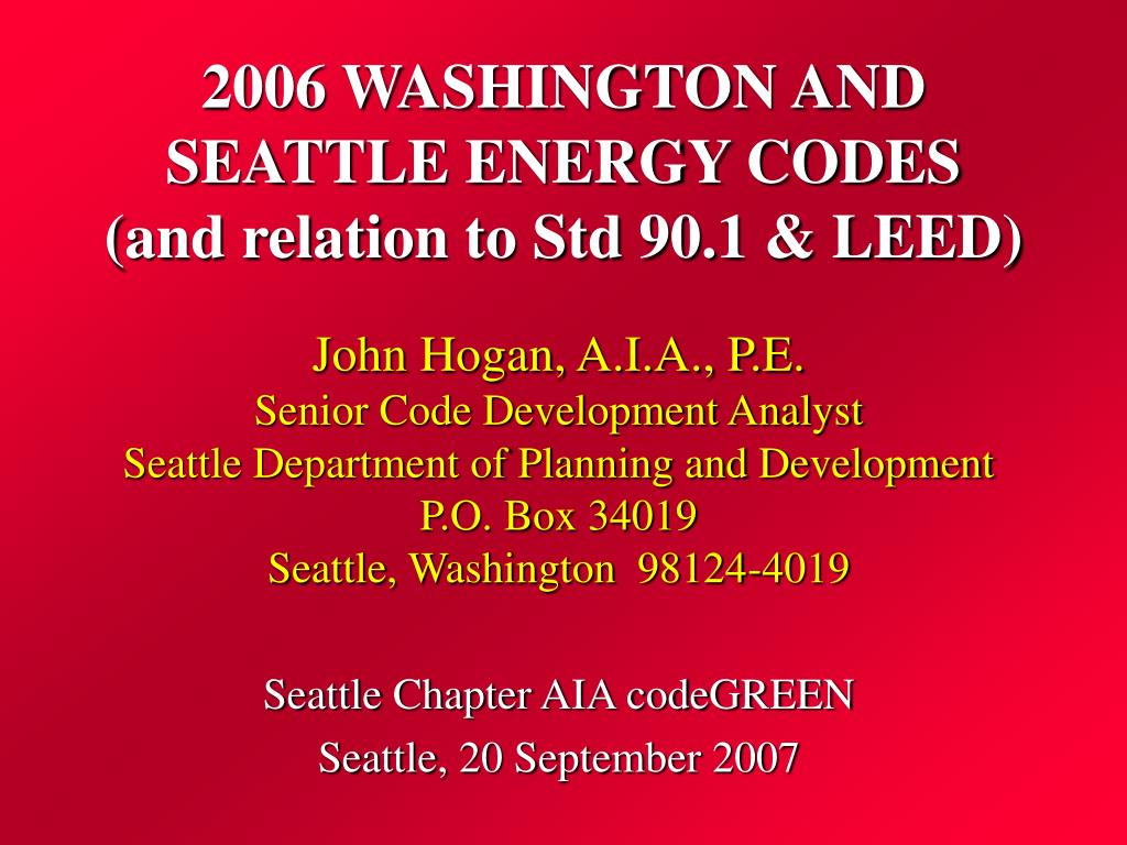 2006 washington and seattle energy codes and relation to std 90 1 leed l.