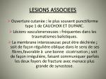 lesions associees
