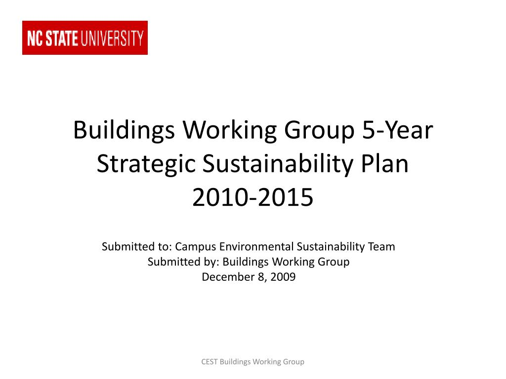 buildings working group 5 year strategic sustainability plan 2010 2015 l.