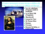 d autres monarques et personnages c l bres de la renaissance en france et ailleurs en europe