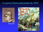 la guerre franco prussienne de 1870