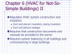chapter 6 hvac for not so simple buildings ii