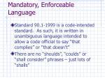 mandatory enforceable language