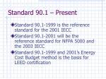 standard 90 1 present