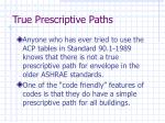 true prescriptive paths