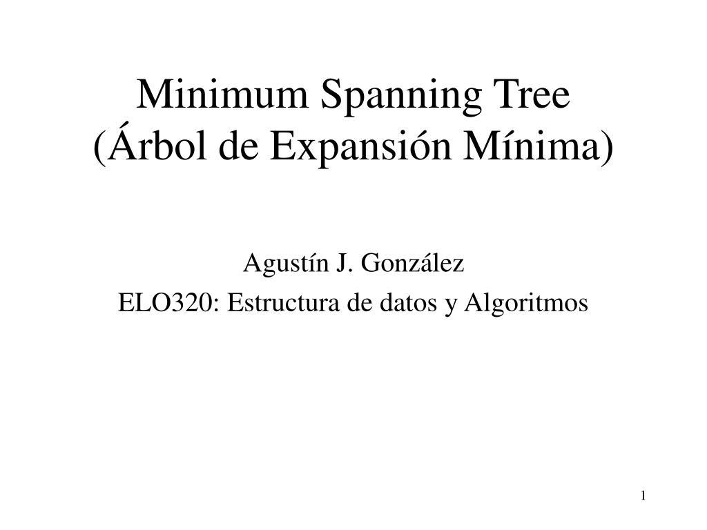 minimum spanning tree rbol de expansi n m nima l.
