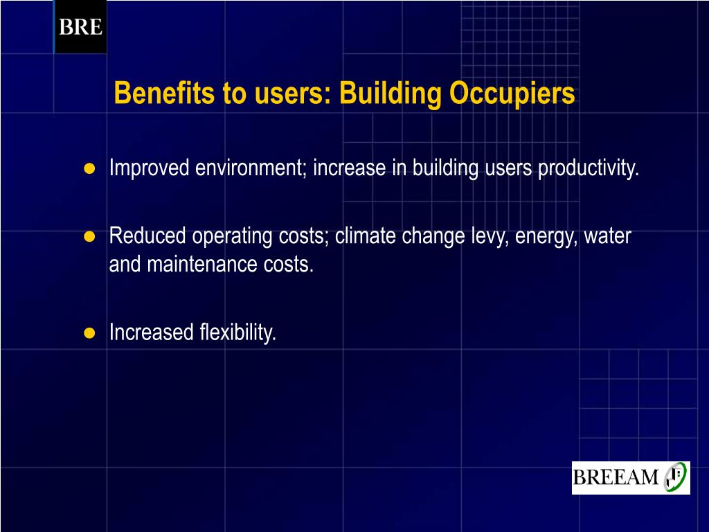 Benefits to users: Building Occupiers