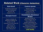 related work character animation