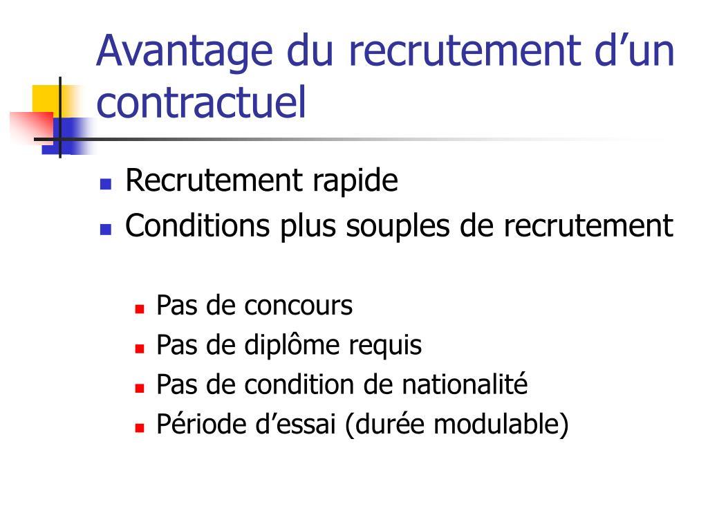 Avantage du recrutement d'un contractuel
