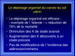 le d pistage organis du cancer du col ut rin