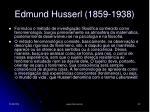 edmund husserl 1859 1938