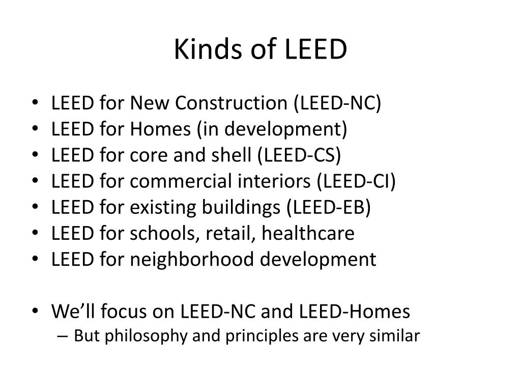 Kinds of LEED