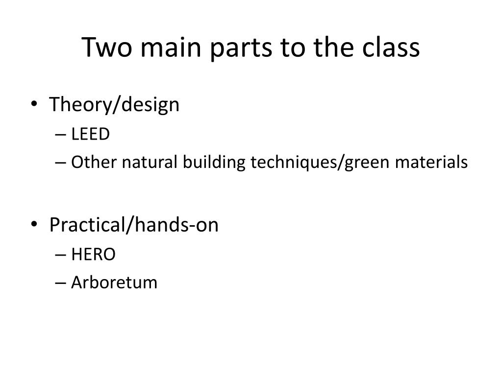 Two main parts to the class