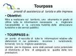 tourpass presidi di assistenza al turista e alle imprese
