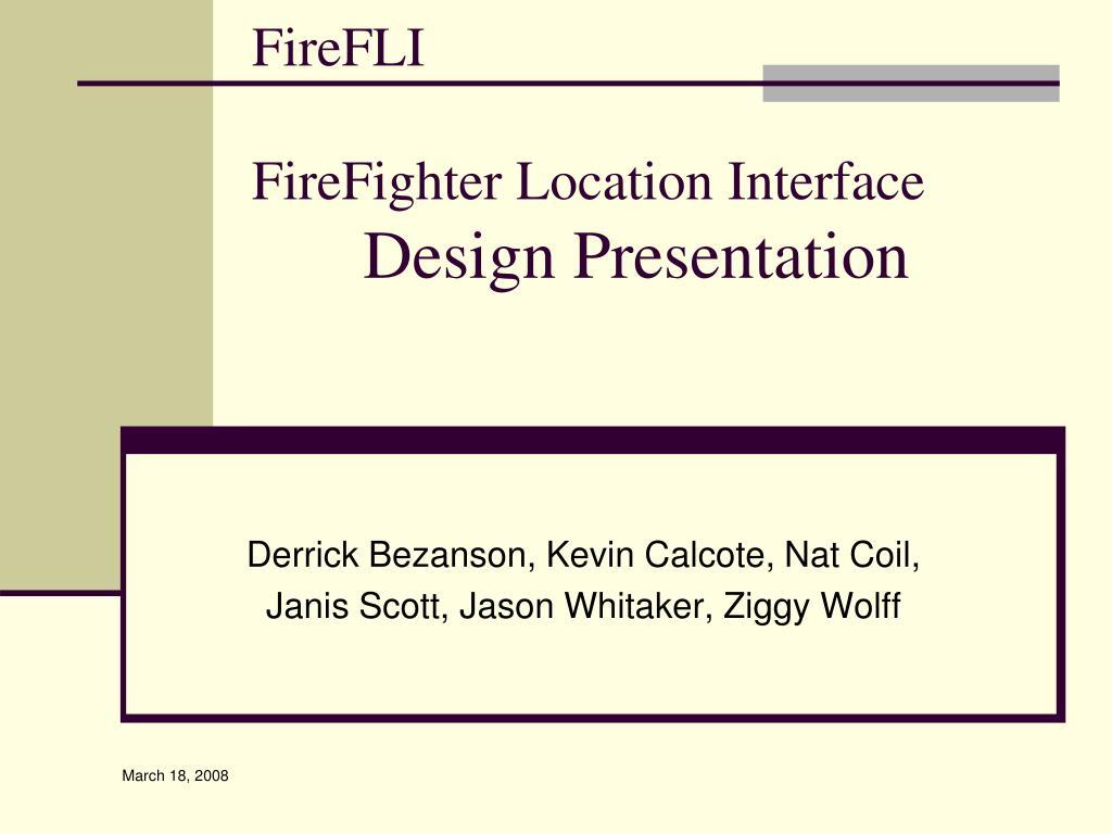 firefli firefighter location interface design presentation l.