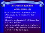 the persian religion zoroastrianism