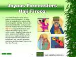 joyous forecasters haji firooz
