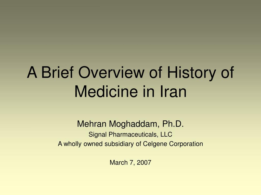 a brief overview of history of medicine in iran l.