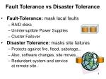 fault tolerance vs disaster tolerance