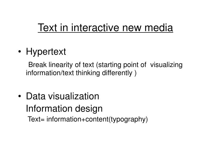 Text in interactive new media