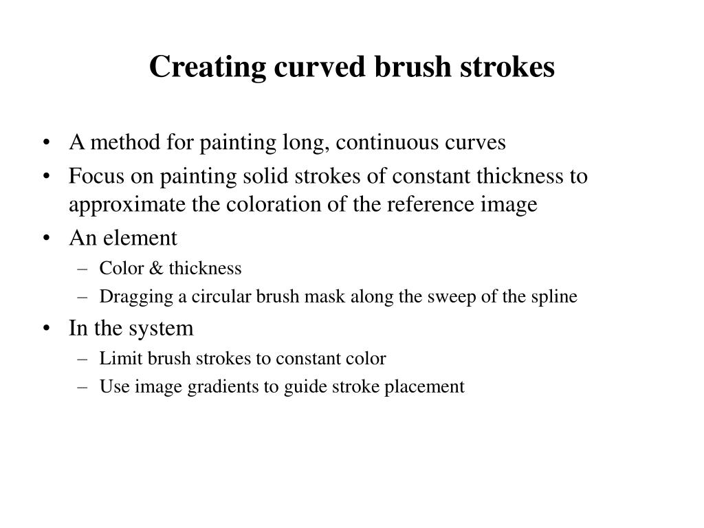 Creating curved brush strokes