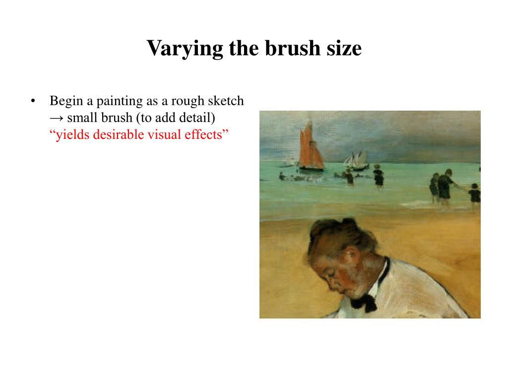 Varying the brush size