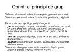 obrint el principi de grup