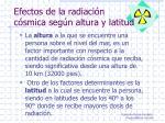 efectos de la radiaci n c smica seg n altura y latitud