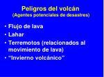 peligros del volc n agentes potenciales de desastres16