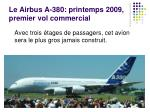 le airbus a 380 printemps 2009 premier vol commercial
