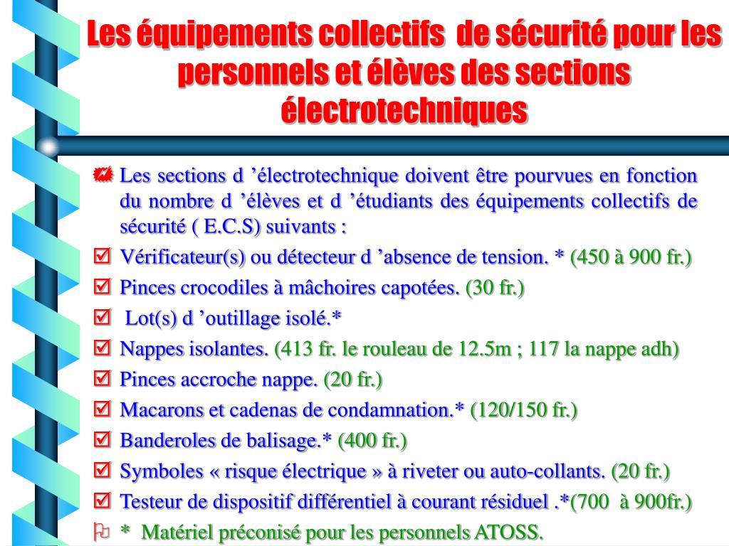 Les équipements collectifs  de sécurité pour les personnels et élèves des sections électrotechniques