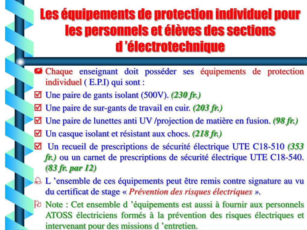 Les équipements de protection individuel pour les personnels et élèves des sections d'électrotechnique