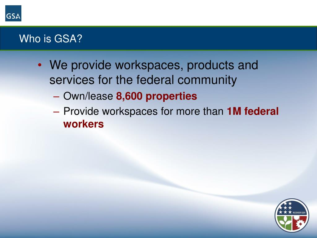 Who is GSA?