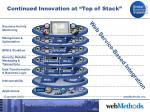 continued innovation at top of stack