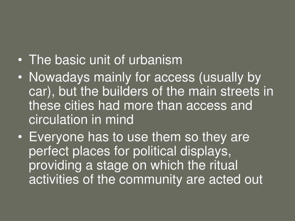 The basic unit of urbanism