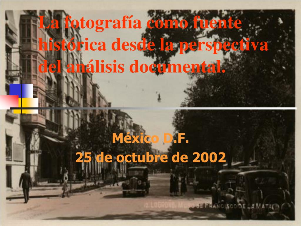 la fotograf a como fuente hist rica desde la perspectiva del an lisis documental l.
