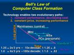 bell s law of computer class formation