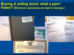 buying selling stock what a pain faxes electronic signatures are legal in georgia