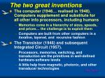 the two great inventions