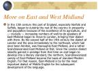 more on east and west midland