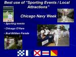 best use of sporting events local attractions chicago navy week
