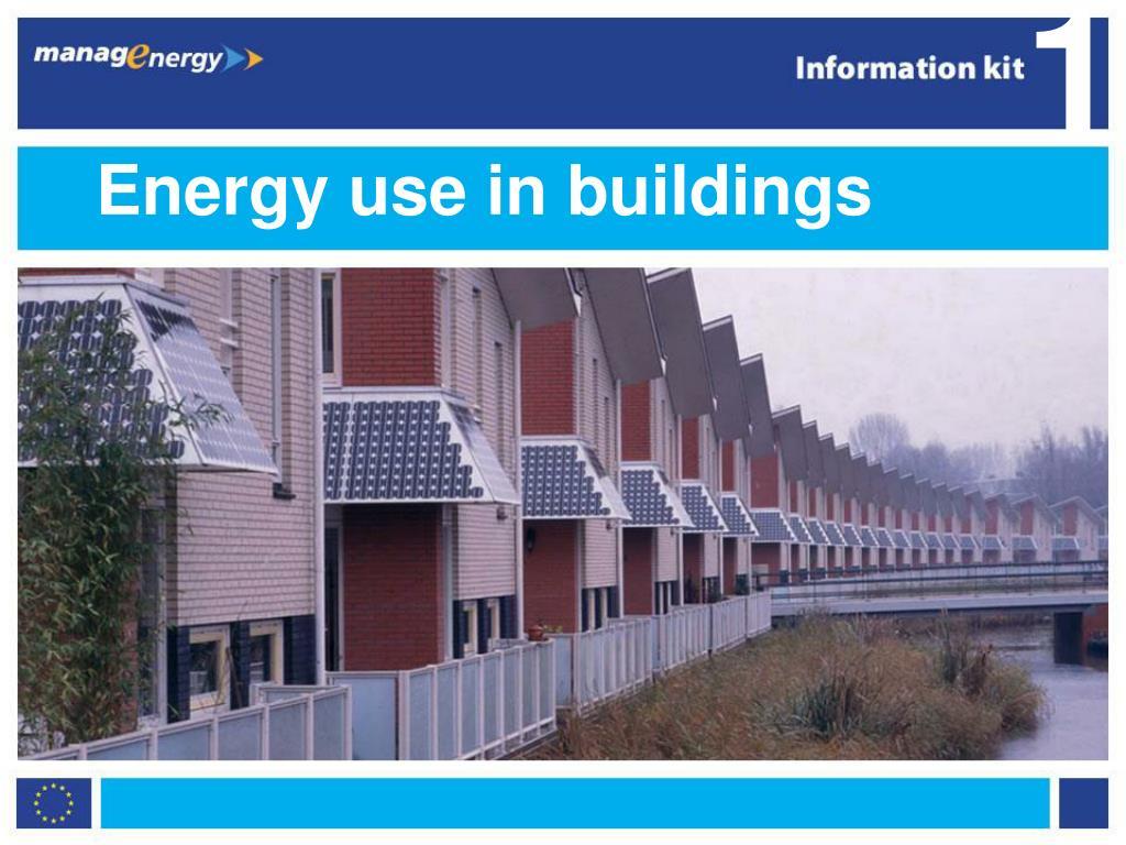 energy use in buildings l.