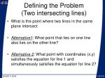 defining the problem two intersecting lines