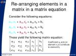 re arranging elements in a matrix in a matrix equation